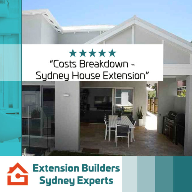 costs-breakdown-sydney-house-extension